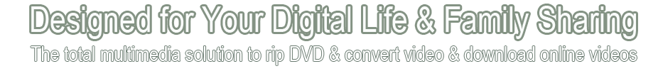 Total DVD Converter, DVD Ripper, Video Converter and Video Downloader