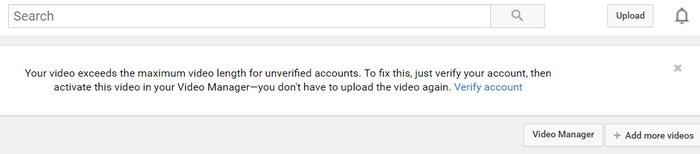 15 Minutes Long Video Limit for Unverified User