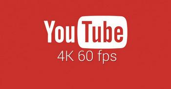 YouTube 4K 60fps