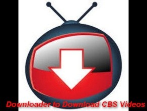 How To Download Cbs Videos Using A Simple And Practical Downloader