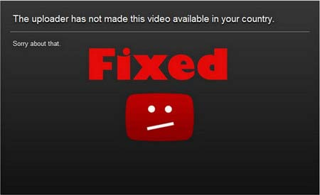 Resolved] Fix This Video is Not Available in Your Country Problem