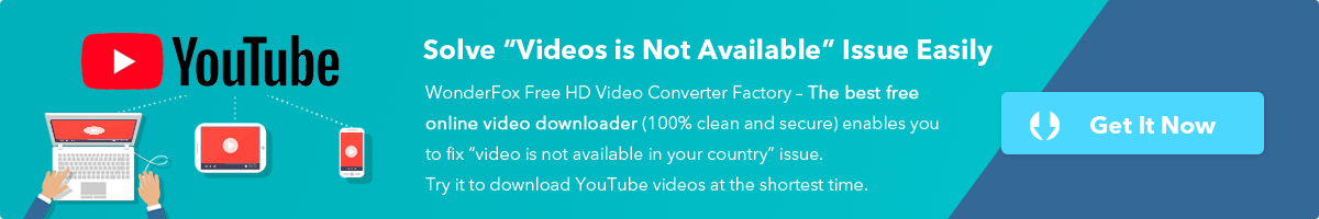 Resolved] Fix This Video is Not Available in Your Country