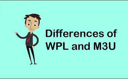 difference between wpl and m3u