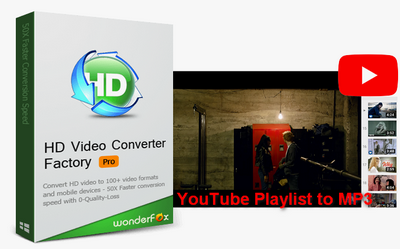 The Quick and Easy Methods to Convert YouTube Playlist to MP3